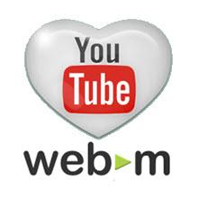 YouTube, videoları WebM'e dönüştürüyor!