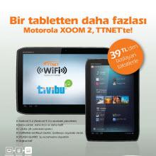 Xoom 2 tabletler, TTNet avantajıyla satışta!