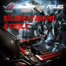 Asus Türkiye PC'leri ateşliyor