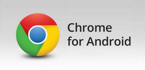 Android'deki Chrome artık beta değil