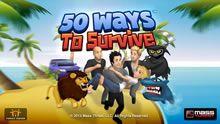 50 Ways to Survive