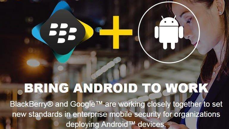 BlackBerry ve Google el ele!