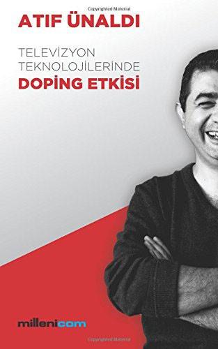 """Televizyon Teknolojilerinin """"Doping"""" Etkili Kitabı"""