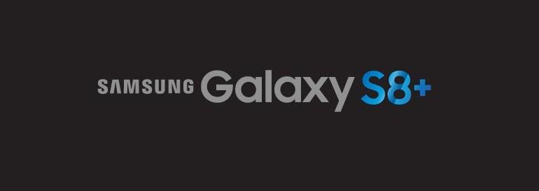 Galaxy S8 Plus'tan da Haber Var