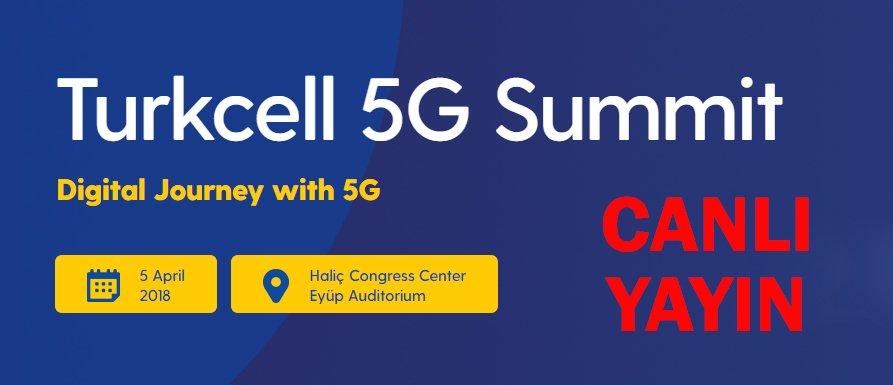 5G Summit canlı yayında ekranlarınızda