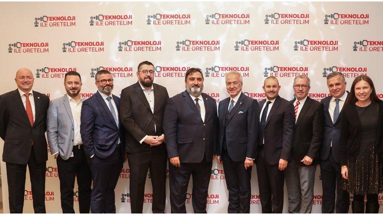 """""""Teknoloji ile Üretelim"""" Platformu Türkiye'nin Geleceğine Güç Katacak"""